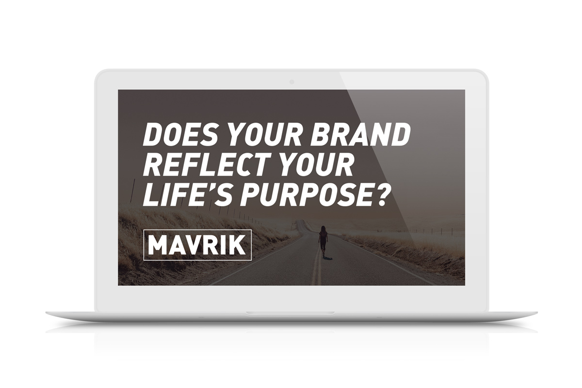 Does Your Brand Reflect Your Life's Purpose?